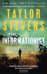 The Informationist: A Vanessa Michael Munroe Novel (Vanessa Michael Munroe Novels) - Taylor Stevens
