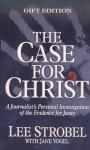 Case for Christ Student Edition - Lee Strobel