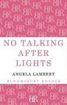 No Talking After Lights. Angela Lambert - Angela Lambert
