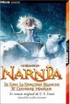 Le Lion, la sorcière blanche et l'armoire magique (Le Monde de Narnia, #2) - C.S. Lewis