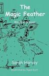 The Magic Feather - Sarah Harvey, Susan Dart