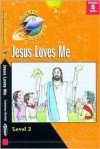 Jesus Loves Me: level 2 (Gemmen, Heather. Rocket Readers. Jesus Loves Me.) - Heather Gemmen, Mary McNeil