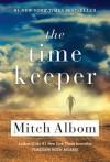 The Time Keeper - Mitch Albom, Dan Stevens