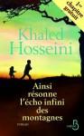Ainsi résonne l'écho infini des montagnes 1er chapitre (French Edition) - Khaled Hosseini, Valérie Bourgeois