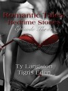 Romantic Tales: Bedtime Stories Episode 3 - Stephanie Scott, Ty Langston, Tigris Eden, Alicia Pates