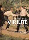 Histoire de la virilité : Tome 2 - Alain Corbin, Jean-Jacques Courtine, Georges Vigarello