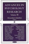 Advances in Psychology Research, Volume 38 - Alexandra M. Columbus