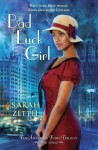 Bad Luck Girl - Sarah Zettel