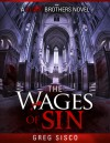 The Wages of Sin - Greg Sisco