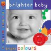Bright Colours - David Salariya