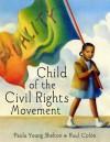 Child of the Civil Rights Movement - Paula Young Shelton, Raúl Colón