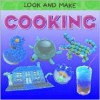 Cooking (Look And Make) - Judy Bastyra, Michael Evans, Howard Allman, Catherine Bradley