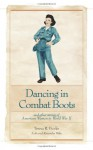 Dancing in Combat Boots - Teresa R. Funke