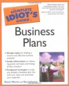 The Complete Idiot's Guide to Business Plans - Gwen Moran, Sue Johnson