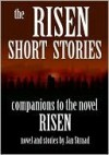 The Risen Short Stories - Jan Strnad