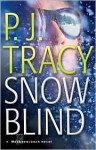 Snow Blind (Monkeewrench Series #4) - P.J. Tracy