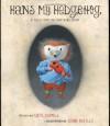 Hans My Hedgehog - Kate Coombs, Brothers Grimm, John Nickle