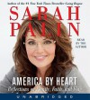 America by Heart: Reflections on Family, Faith, and Flag (Audio) - Sarah Palin