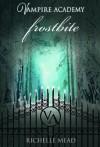 Frostbite - Richelle Mead, Harisa Permatasari