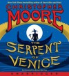 The Serpent of Venice CD - Christopher Moore, Euan Morton