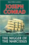 The Nigger of the Narcissus by Joseph Conrad - Joseph Conrad