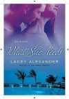 What She Needs - Lacey Alexander