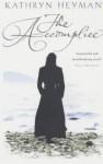 The Accomplice - Kathryn Heyman