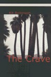 The Crave - Kit Robinson