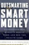 Outsmarting the Smart Money - Lawrence A. Cunningham, Brent Frei
