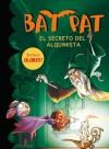El secreto del alquimista (Bat Pat) - Roberto Pavanello