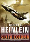 Sixth Column - Robert A. Heinlein, Tom Weiner