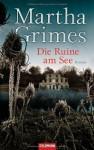 Die Ruine am See - Martha Grimes, Cornelia C. Walter