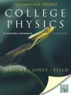 College Physics, Technology Update: A Strategic Approach [With Access Code] - Randall D. Knight, Brian Jones, Stuart Field