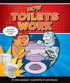 How Toilets Work - Ryan Jacobson, Glen Mullaly