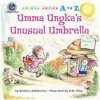 Umma Ungka's Unusual Umbrella - Barbara deRubertis