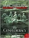 The Confederacy - Macmillan Publishing