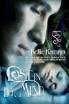 Lost In Her Mind - Kellie Kamryn