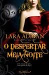 O Despertar da Meia-Noite (Raça da Noite, #3) - Filipa Aguiar, Lara Adrian