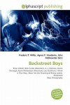 Backstreet Boys - Frederic P. Miller, Agnes F. Vandome, John McBrewster