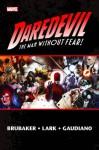 Daredevil by Ed Brubaker Omnibus Vol. 2 - Ed Brubaker, Greg Rucka, Ande Parks, Michael Lark, Clay Mann, Paul Azaceta, David Aja, Leandro Fernández