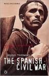 The Spanish Civil War - Hugh Thomas