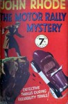 The Motor Rally Mystery - John Rhode