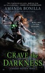 Crave the Darkness - Amanda Bonilla