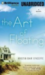 The Art of Floating - Kristin Bair O'Keeffe