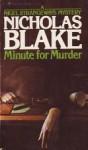 Minute for Murder - Nicholas Blake