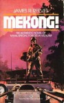 Mekong! - James R. Reeves