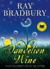 Dandelion Wine - Ray Bradbury