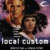Local Custom - Sharon Lee, Steve Miller, Bernadette Dunne