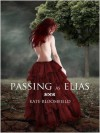 Passing as Elias - Kate Bloomfield