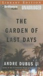 The Garden of Last Days (Audio) - Andre Dubus III, Dan John Miller